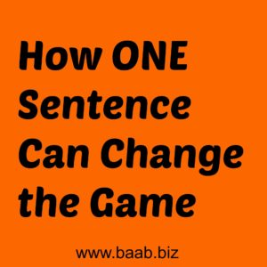 one sentence, change the game